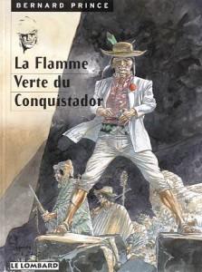 cover-comics-bernard-prince-tome-8-flamme-verte-du-conquistador-la
