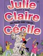 Julie, Claire, Cécile Tome 14