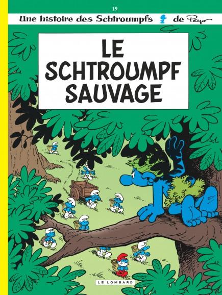 Les Schtroumpfs - Le Schtroumpf sauvage