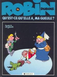 cover-comics-robin-dubois-tome-14-qu-8217-est-ce-qu-8217-elle-a-ma-gueule