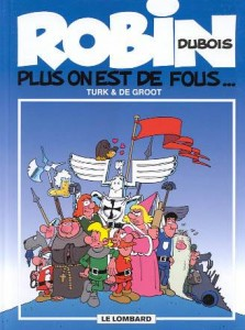 cover-comics-robin-dubois-tome-1-plus-on-est-de-fous-8230