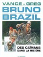Bruno Brazil Tome 7