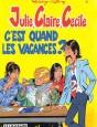 Julie, Claire, Cécile Tome 6