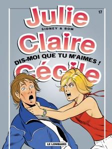 cover-comics-julie-claire-ccile-tome-17-dis-moi-que-tu-m-8217-aimes