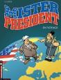 Mister President Tome 2