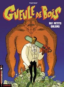 cover-comics-gueule-de-bois-tome-2-dix-petits-golems