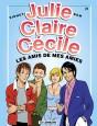 Julie, Claire, Cécile Tome 21