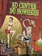 Au centre du nowhere Tome 2