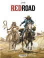Red Road - Intégrale Tome 1