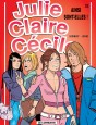 Julie, Claire, Cécile Tome 22