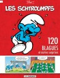 Schtroumpfs (120 Blagues) Tome 1