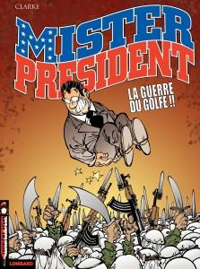 cover-comics-mister-president-tome-4-guerre-du-golfe-la