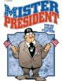 Mister President Tome 5