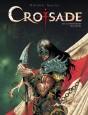 Croisade Tome 3
