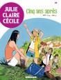 Julie, Claire, Cécile Tome 24