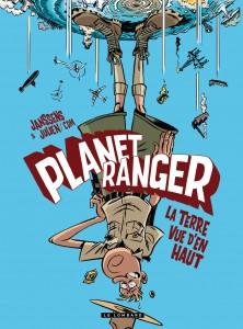 cover-comics-planet-ranger-2-8211-la-terre-vue-d-8217-en-haut-tome-2-planet-ranger-2-8211-la-terre-vue-d-8217-en-haut