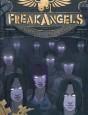 Freakangels Tome 1
