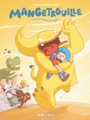 Mangetrouille tome 1