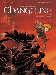 La Légende du Changeling tome 4