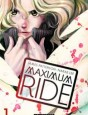 Maximum Ride Tome 1