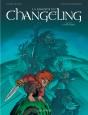 La Légende du Changeling Tome 5
