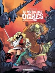Le Maître des Ogres tome 3