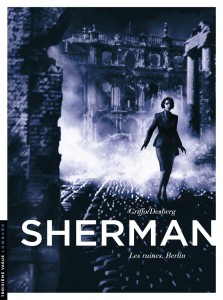 cover-comics-sherman-tome-5-les-ruines-berlin
