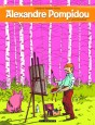 Alexandre Pompidou  Tome 1