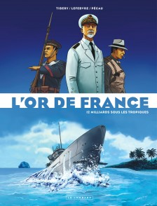 cover-comics-l-8217-or-de-france-tome-2-12-milliards-sous-les-tropiques