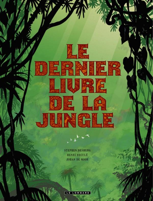Integrale Le Dernier Livre De La Jungle Mediatoon Foreign