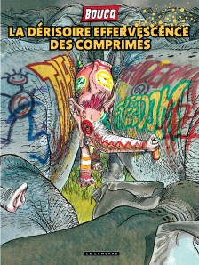cover-comics-la-drisoire-effervescence-des-comprims-tome-0-la-drisoire-effervescence-des-comprims