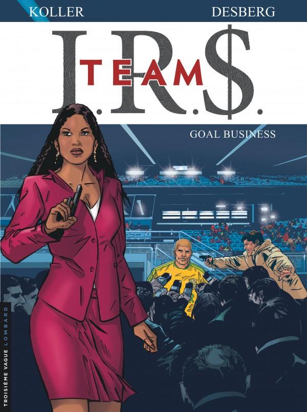 cover-comics-i-r-team-tome-3-goal-business