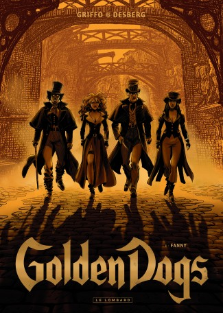 Golden Dogs Tome 1