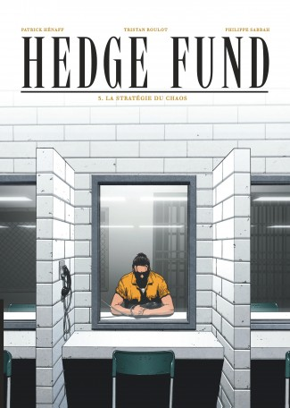 Hedge Fund Tome 3