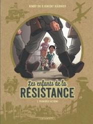 Les Enfants de la Résistance tome 1