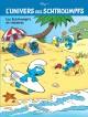 L'Univers des Schtroumpfs - Tome 7 - Les Schtroumpfs en vacances