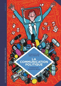 cover-comics-la-communication-politique-l-8217-art-de-sduire-pour-convaincre-tome-14-la-communication-politique-l-8217-art-de-sduire-pour-convaincre