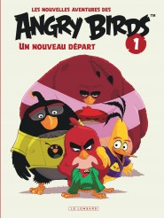 Les nouvelles aventures des ANGRY BIRDS tome 1