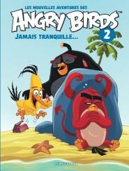 Les nouvelles aventures des ANGRY BIRDS tome 2