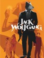 Jack Wolfgang Tome 1