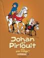 Intégrale Johan et Pirlouit Tome 5
