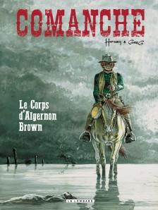 cover-comics-comanche-tome-10-corps-d-8217-algernon-brown-le