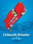 Intégrale Benoît Brisefer T1
