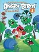Les nouvelles aventures des ANGRY BIRDS - Tome 3 - De mal en Pigs