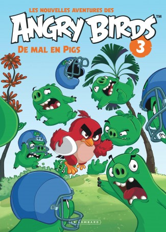 Les nouvelles aventures des ANGRY BIRDS Tome 3