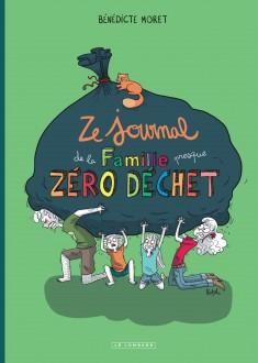 cover-comics-ze-journal-de-la-famille-presque-zro-dchet-tome-0-ze-journal-de-la-famille-presque-zro-dchet