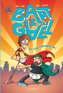 cover-comics-bapt-et-gal-tome-0-a-c-8217-est-vraiment-bd