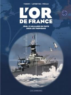cover-comics-l-8217-or-de-france-tome-0-intgrale-l-8217-or-de-france