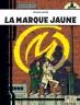 Blake & Mortimer : Marque Jaune (La)