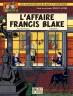Blake & Mortimer : Affaire Francis Blake (L')